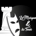 Le Masque et la Tour